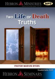 Two Life or Death Truths – 2006 – MP3-0