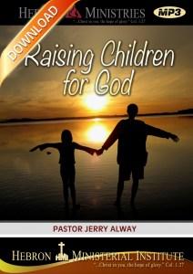 Raising Children for God - 2010 - Download-0