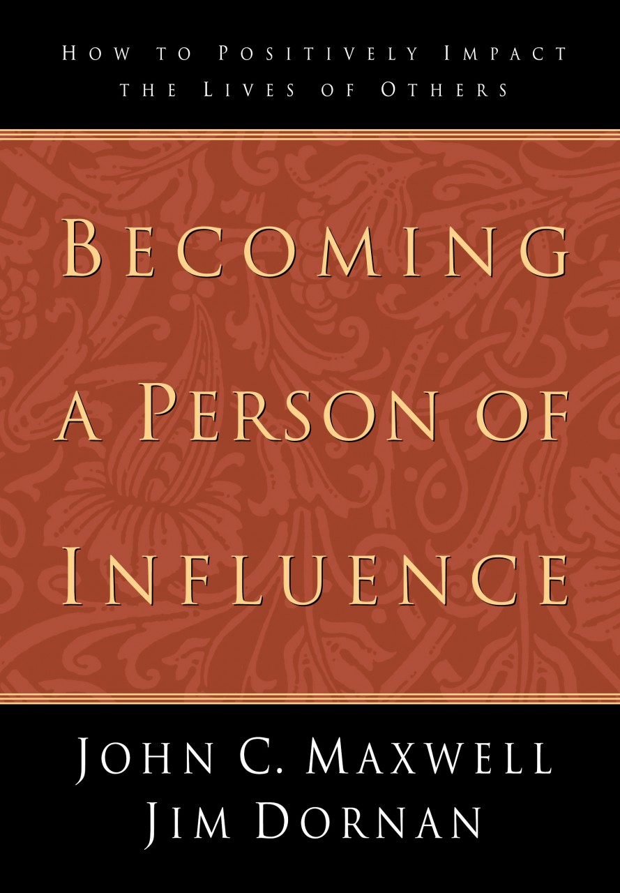 Becoming A Person Of Influence Paperback