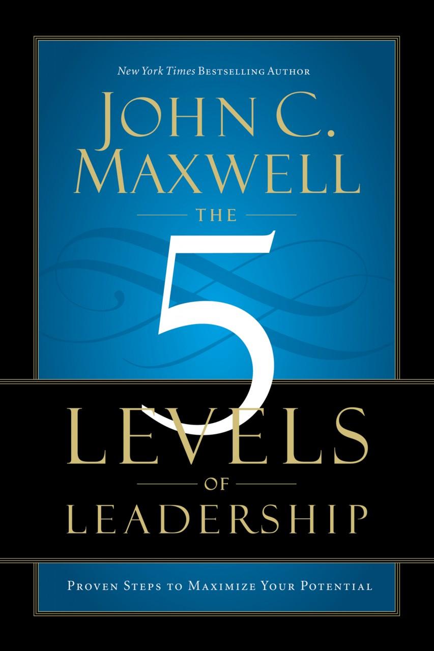 Leadership Levels 5 Maxwell John