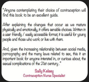 Comment and endorsement by Sally Kelsey - Contraception Nurse Specialist
