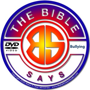 The Bible Says - Bullying