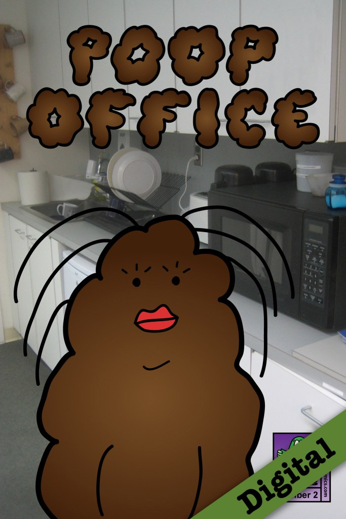 Poop Office #2 (Digital)