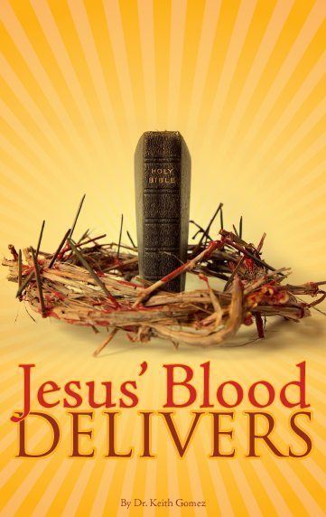 Jesus' Blood Delivers