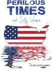 Perilous Times and Silly Women