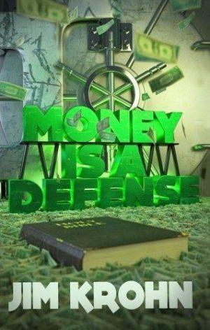 Money is a Defense