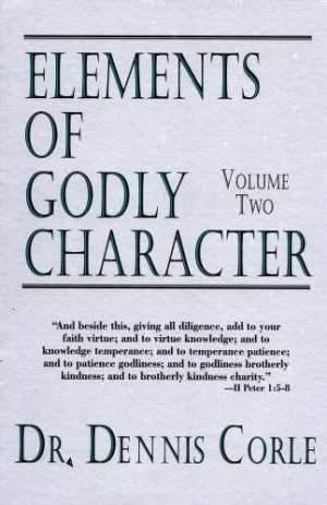 Elements of Godly Character Two