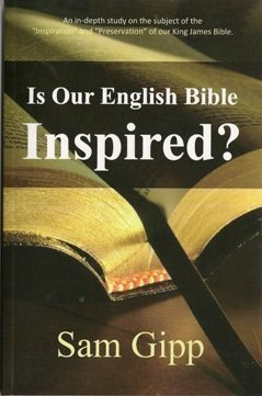Is Our English Bible Inspired