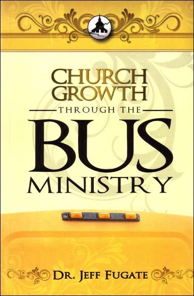 Church Growth: Bus Ministry