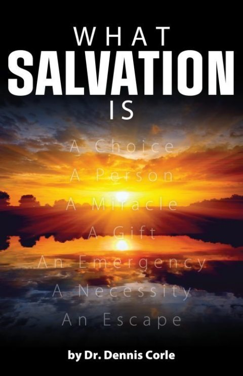 What Salvation Is