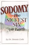 Sodomy: the sickest sin on earth
