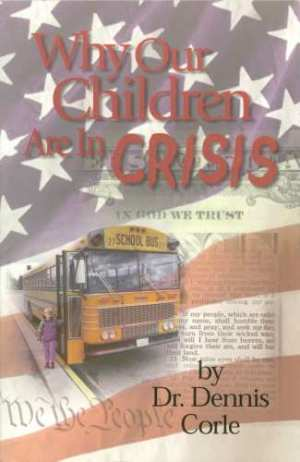 Why Our Children are in Crisis