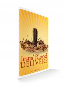 Jesus Blood Delivers-banner