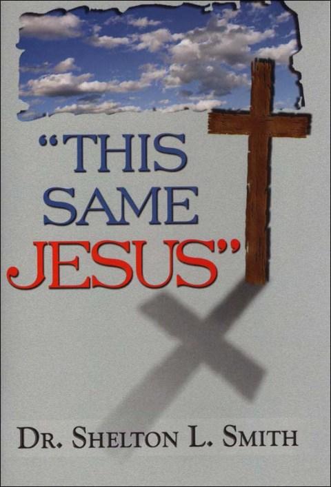 This Same Jesus