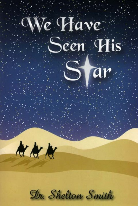 We Have Seen His Star