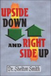 Upside Down and Right Side Up