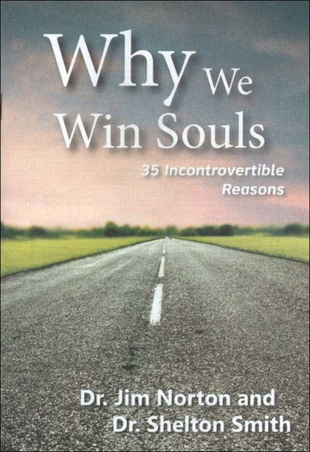 Why We Win Souls