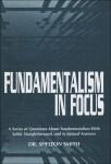 Fundamentalism in Focus