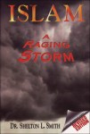 Islam is a Raging Storm