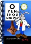 Kids Devotional – Open Thou Mine Eyes