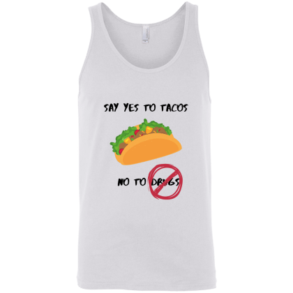 Tacos Not Drugs Unisex Tank