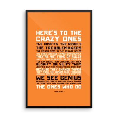 Here's to the Crazy Ones – Framed Poster