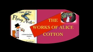 The Works of Alice Cotton