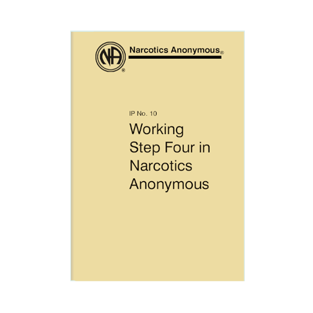 Working Step Four In Narcotics Anonymous