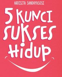 5 Kunci Sukses Hidup