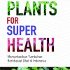 Super Plants For Super Health