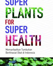 Super Plants For Super Health