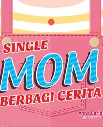 Single Mom Berbagi Cerita