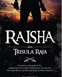 Raisha dan Trisula Raja
