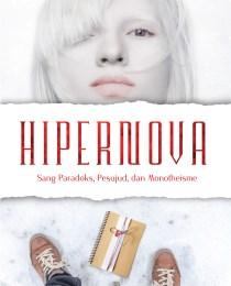 Hipernova: Sang Paradoks, Pesujud, dan Monotheisme