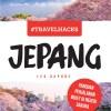 #Travelhacks Jepang: Panduan Perjalanan Bujet di Negeri Sakura