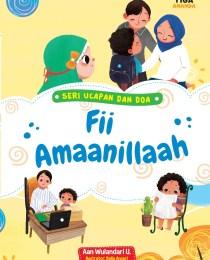 Seri Ucapan dan Doa: Fii Amaanillaah