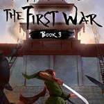 A Thousand Li the First War Book 3