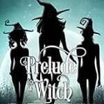 Prelude to a Witch Free Epub/PDF by Amanda M. Lee