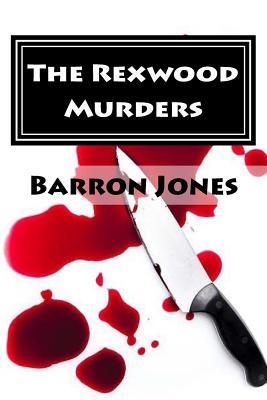rexwood murders