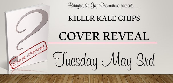 Killer Kale Chips Cover Reveal Banner