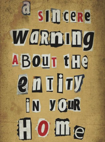 A Sincere Warning About The Entity In Your Home cover copy disposable
