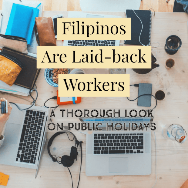 Filipinos Are Laid-back Workers – A Thorough Look on Public Holidays