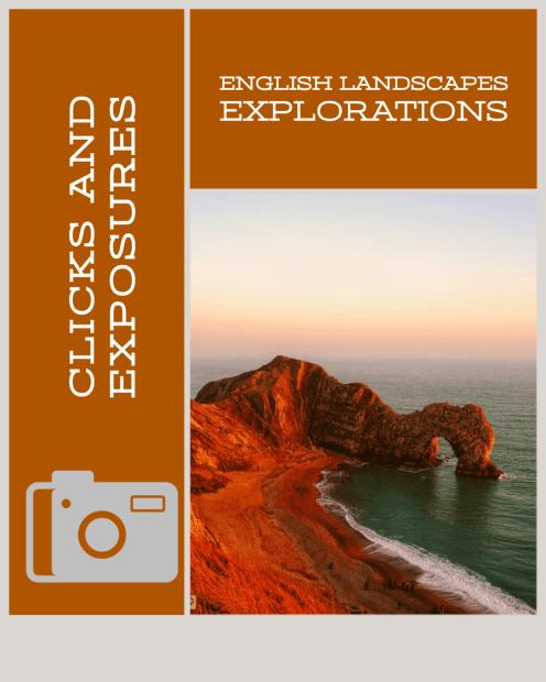 Clicks and Exposures: English Landscapes Explorations
