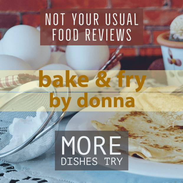 Not Your Usual Food Review: Bake and Fry by Donna (more dishes)