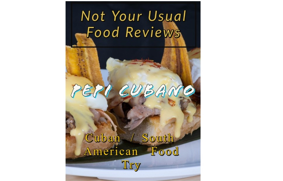 Not Your Usual Food Reviews: Pepi Cubano