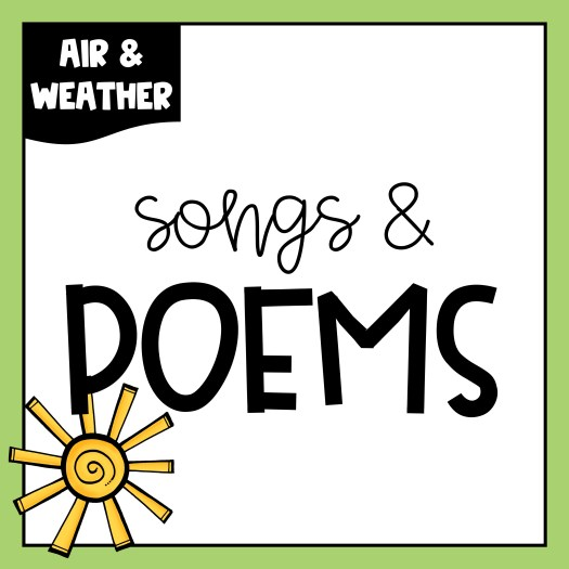 If you are learning about air and weather, your students will enjoy these songs and poems. These free songs and poems can be used with your whole class, in small groups, or to help students build fluency.
