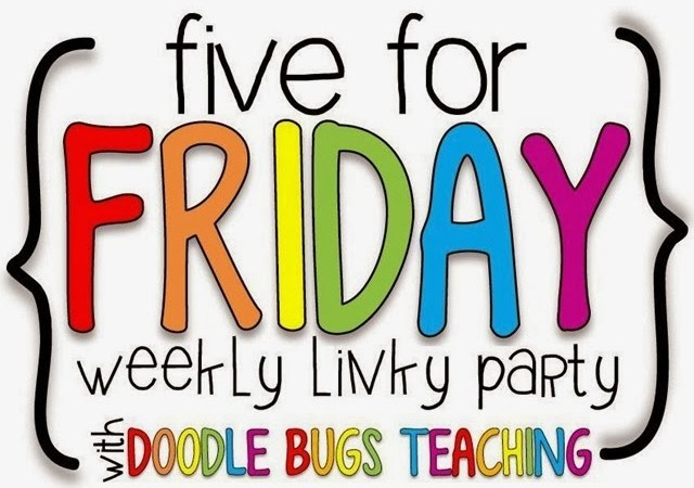 Five for Friday (9-11-15)