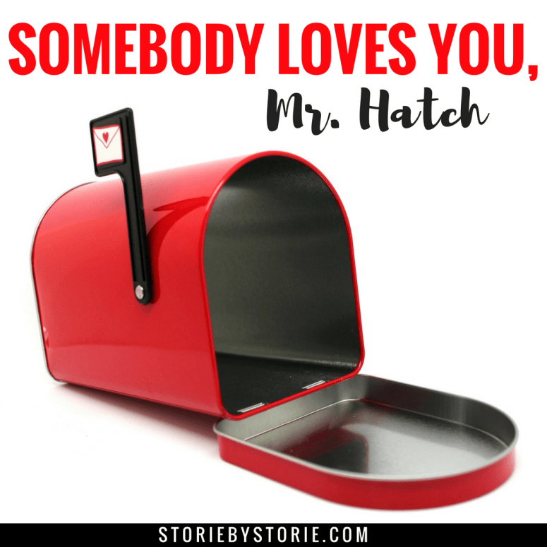Teaching Kindness with Somebody Loves You, Mr. Hatch