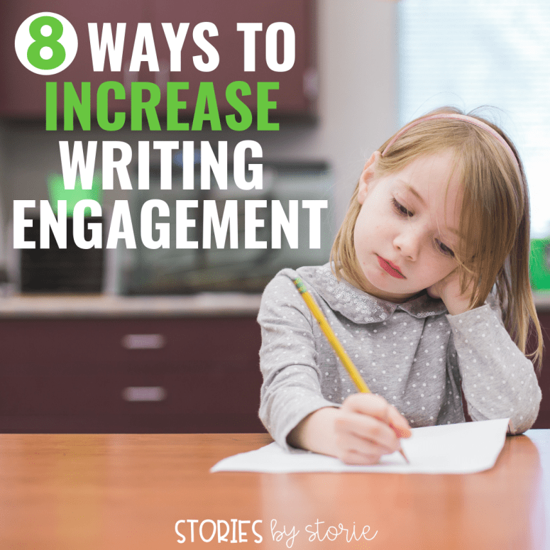 8 Ways to Increase Writing Engagement