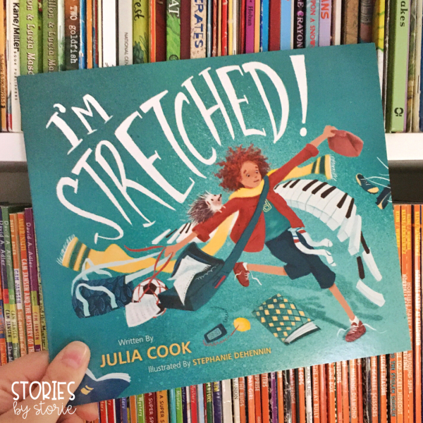 I'm Stretched by Julia Cook takes a look at the types of stress children face and strategies for dealing with that stress.